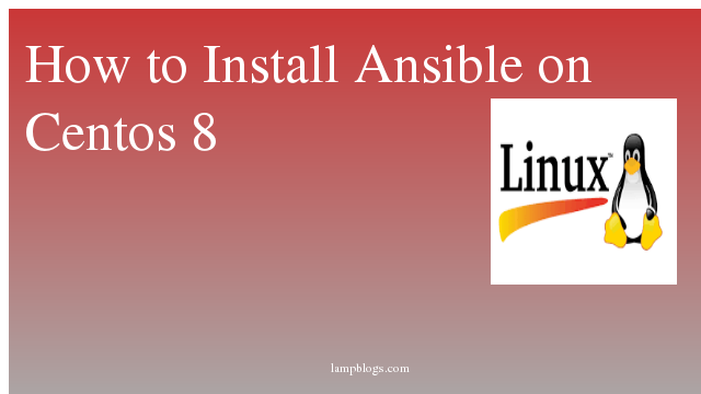 How to Install Ansible on Centos 8