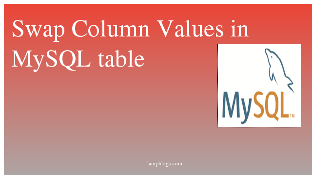 Swap Column Values in MySQL table