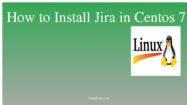 How to Install Jira in Centos 7