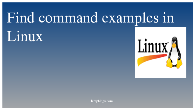 Find command examples in Linux