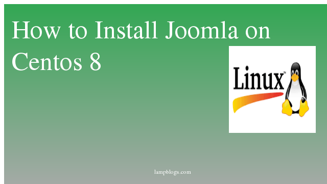 How to Install Joomla on Centos 8